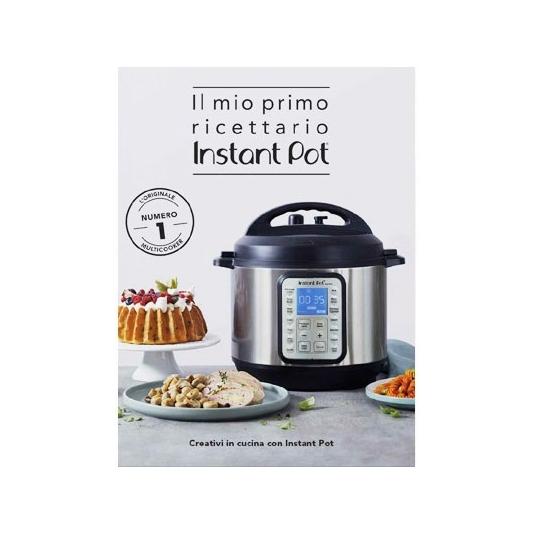 """""""Il mio primo ricettario INSTANT POT"""" Libro di ricette di Daniele Persegani e Antonio Paolino"""
